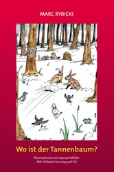 Wo ist der Tannenbaum? von Marc Rybicki, Cover mit freundlicher Genehmigung von Marc Rybicki